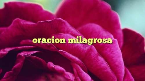 oracion milagrosa